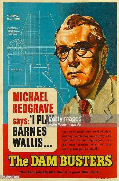 British actor Michael Redgrave says 'I play Barnes Willis' on a poster for the movie 'The Dam Busters' 1955