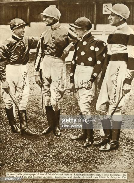 British jockeys Steve Donoghue Joe Childs Fred Fox and Brownie Carslake Donoghue and Childs celebrated their fiftieth birthday in 1934 From The...