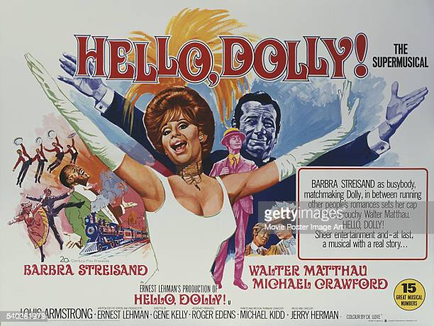A British poster for Gene Kelly's 1969 romantic comedy musical film 'Hello Dolly' starring Barbra Streisand Michael Crawford and Walter Matthau