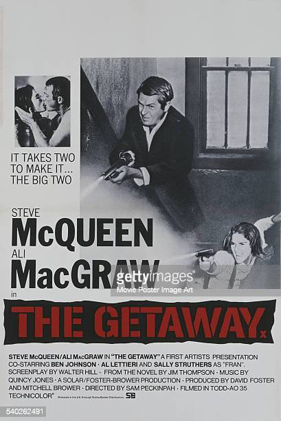 A British poster for Sam Peckinpah's 1972 crime thriller 'The Getaway' starring Steve McQueen and Ali MacGraw