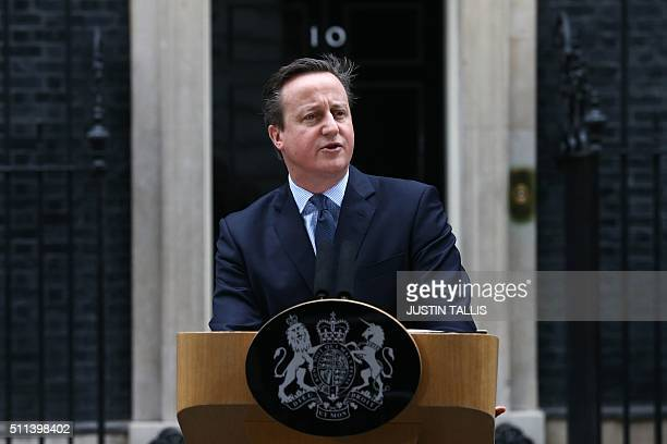 British Prime Minister David Cameron makes a statement to the media outside 10 Downing Street in London on February 20 2016 regarding EU negotiations...