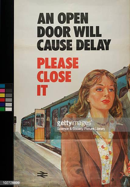 British Railway Poster 1977 An Open Door Will Cause Delay' 1977