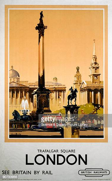 British Railways poster showing Nelson's Column and the National Gallery Artwork by Claude Buckle