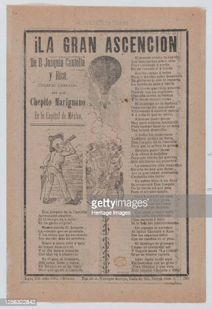 Broadsheet relating to the adventures of Don Joaquin Cantolla y Rico who travels in a hot air balloon, crowd of people watching him ascend, 1902....
