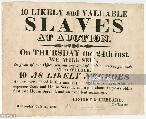 Broadside advertising a slave auction outside of Brooke and Hubbard Auctioneers office Richmond Virginia July 23 1823