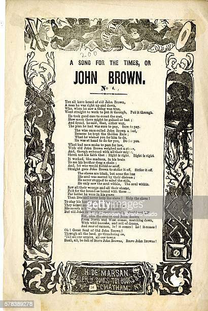 "Broadside from the American Civil War entitled ""A Song for the Times or John Brown, "" telling the story of a man who insisted that slaves should be..."