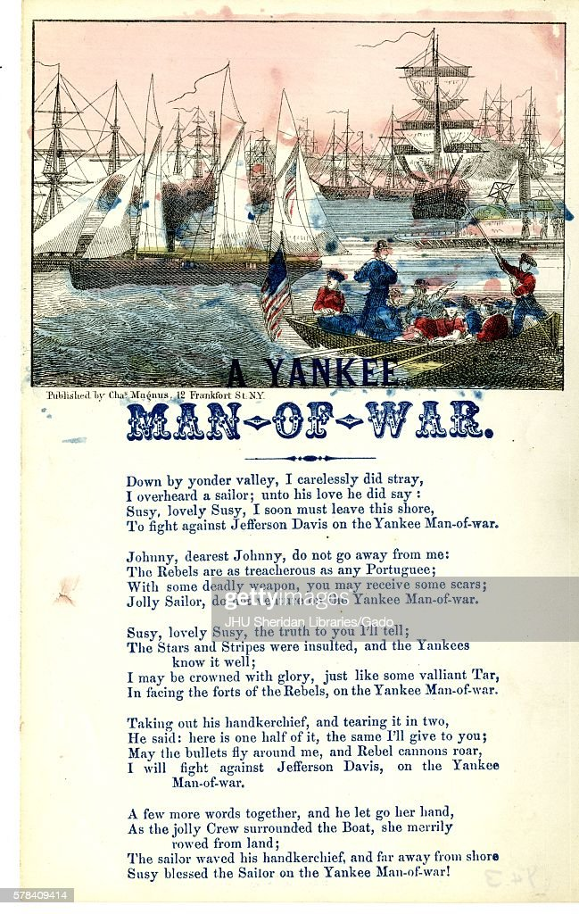 Broadside from the American Civil War, entitled 'Man of War, ' telling the story of a Yankee sailor who leaves his lover, Susy, to fight against the Confederacy, New York, New York, 1862. (Photo by JHU Sheridan Libraries/Gado/Getty Images).