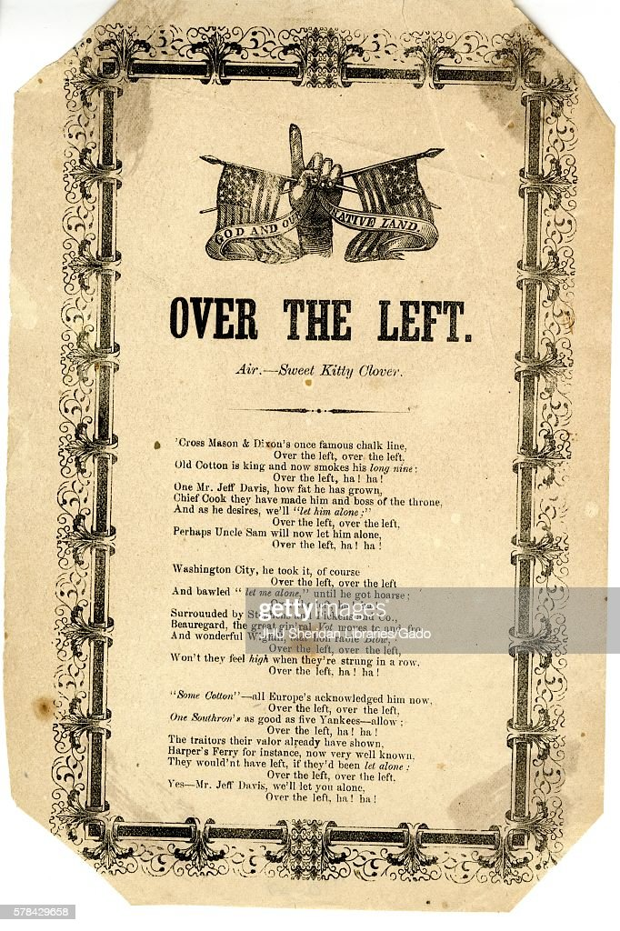 Broadside from the American Civil War, entitled 'Over the Left, ' telling the story of Confederate fumbles and disdain for Jefferson Davis, 1862. (Photo by JHU Sheridan Libraries/Gado/Getty Images).