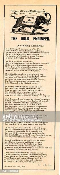 Broadside from the American Civil War entitled 'The Bold Engineer' describes George McClellan as a General of the Union Baltimore Maryland 1861