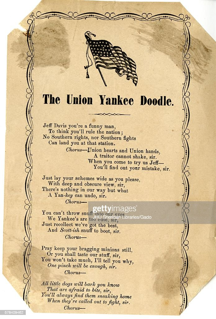 Broadside from the American Civil War, entitled 'The Union Yankee Doodle, ' expressing enmity for Jefferson Davis and the Confederacy through the bravado of the Union Army, 1862. (Photo by JHU Sheridan Libraries/Gado/Getty Images).