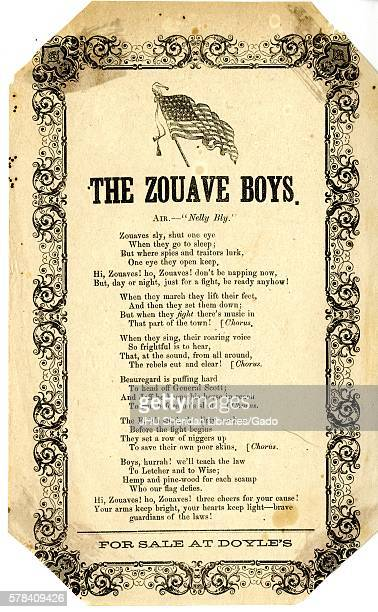 Broadside from the American Civil War entitled The Zouave Boys expressing the might and resolve of a Union Zouave light infaltry regiment as they...