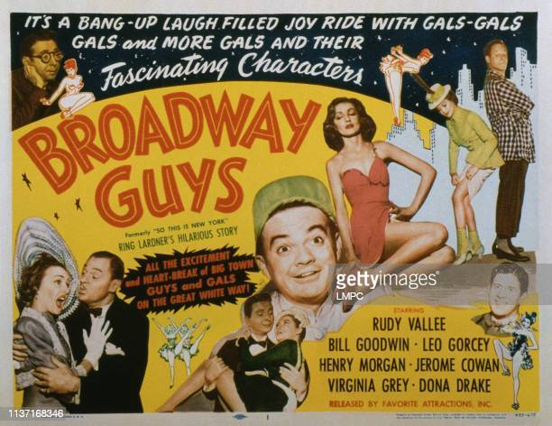 Broadway Guys lobbycard bottom left Virginia Grey Jerome Cowan center Leo Gorcey Virginia Grey bottom right Rudy Vallee bottom center Henry Morgan...