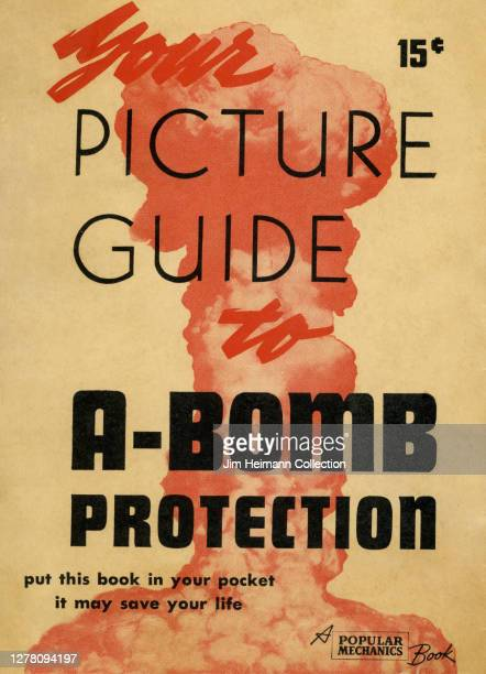 "Brochure titled ""Your Picture Guide to A-Bomb Protection"" shows an illustration of a mushroom cloud with a warning in small type down at the bottom:..."