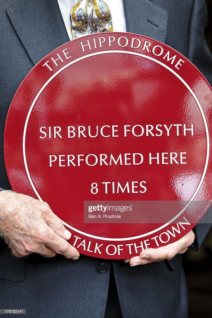 Bruce Forsyth attends a plaque unveiling ceremony at Hippodrome Casino on August 7, 2013 in London, England. Two plaques were unveiled; one to mark Bruce Forsyth's record breaking number of appearances at The Hippodrome and the second in tribute to Sammy Davis Junior.