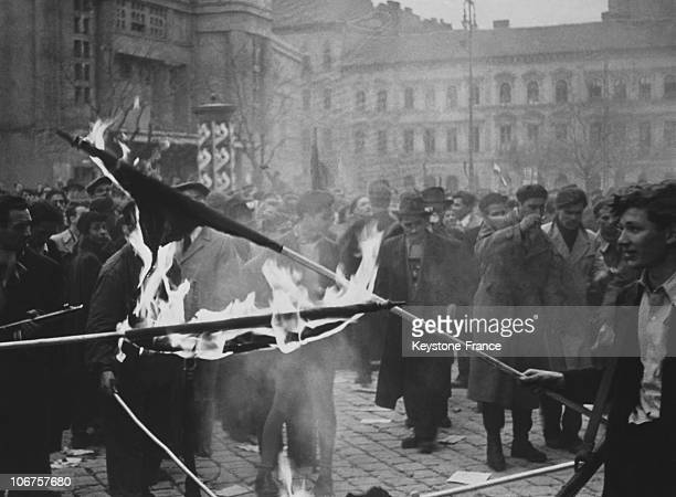 Budapest Hungary Uprising In October 1956 Insurgents Burning A Soviet Flag