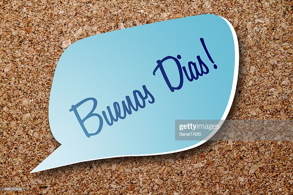 Buenos Diassagen Guten Morgen In Spanisch Stock Foto Getty