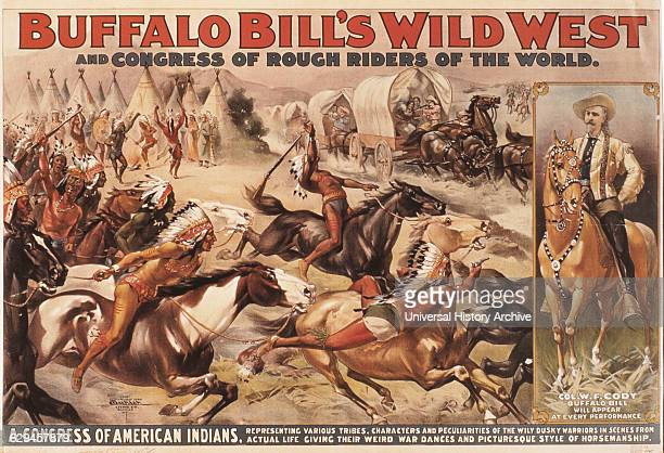 Buffalo Bill's Wild West and Congress of Rough Riders of the World American Indians Attacking Pioneers in Covered Wagons Circus Poster circa 1899