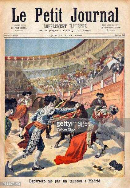 Bull fight in Madrid Spain with fatally injured bullfighter Espartero Captions reads Espartero tue par un taureau a Madrid' From front cover of 'Le...