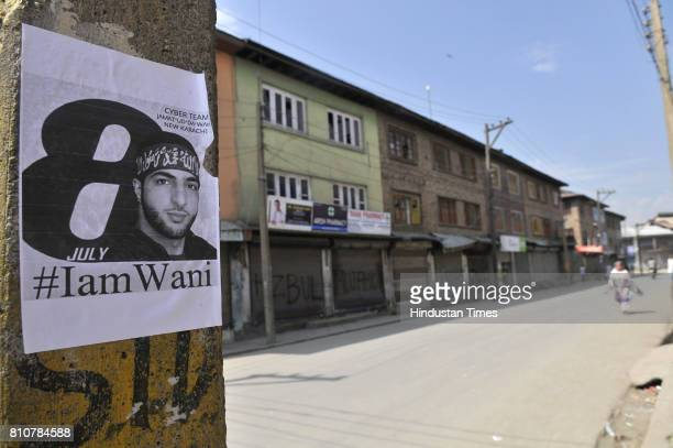 Burhan Wani poster on the pole during curfew in Lal Chowk area on July 8 2017 in Srinagar India Authorities imposed curfew in some parts of Kashmir...