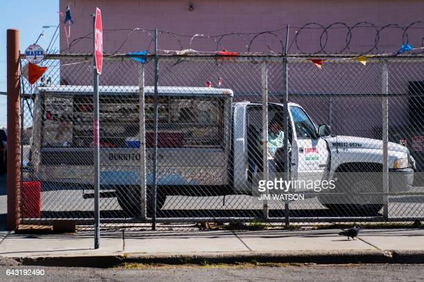 Burrito truck is parked behind a fence near the Port of Entry in El Paso, Texas, on February 20, 2017. ATTENTION EDITORS: This image is part of an...