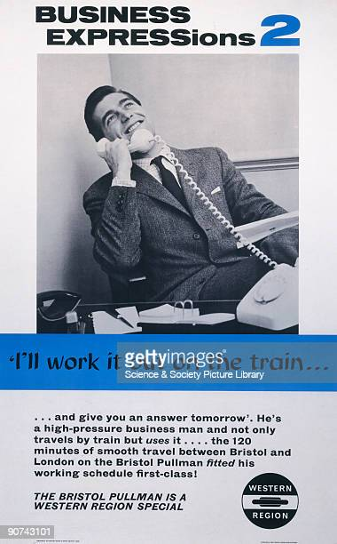 Business Expressions 2 'I'll Work It Out on the Train'' BR poster 1962 Poster produced for British Railways Western Region advertising the Bristol...