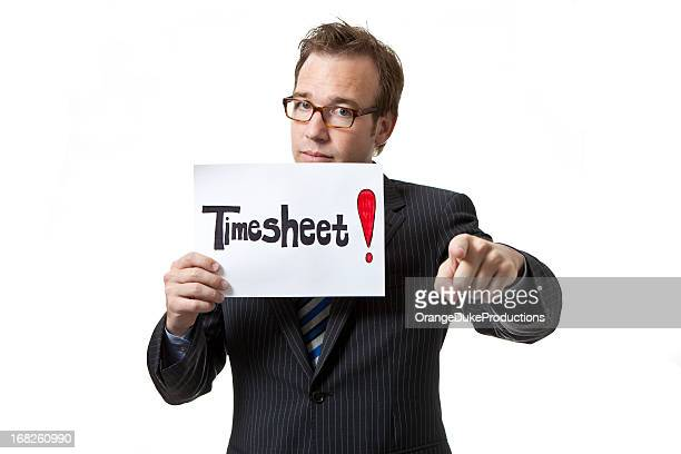 Businessman holding timesheet sign