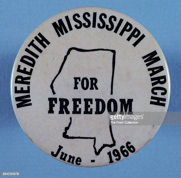 Button promoting the Meredith Mississippi March of June 1966 which took its name from James Meredith the first black student to attend the University...