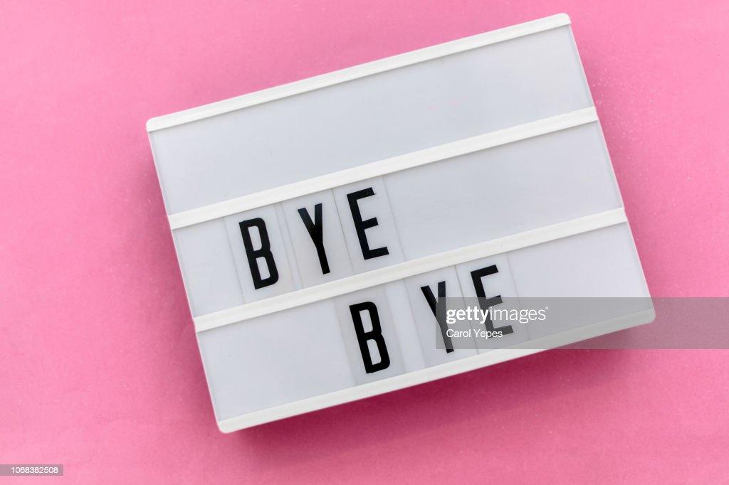 bye bye message in light box : Stock Photo