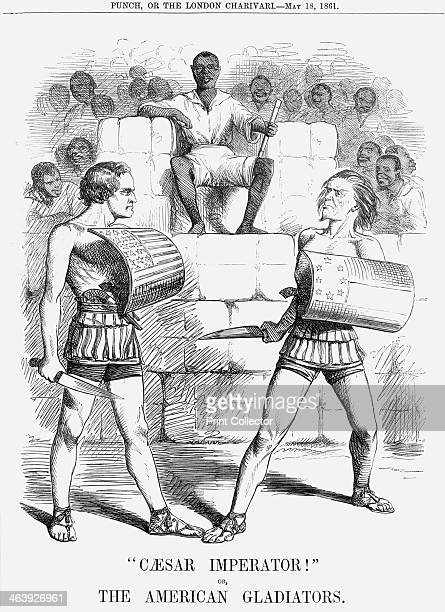 'Caesar Imperator' 1861 The American Gladiators are President Lincoln on the left to represent the Northern States On the right is Jefferson Davis...