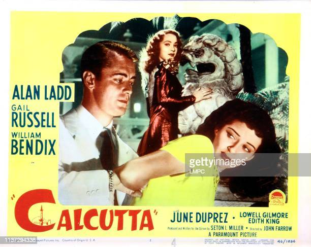 Calcutta lobbycard US poster art from left Alan Ladd June Duprez Gail Russell 1947