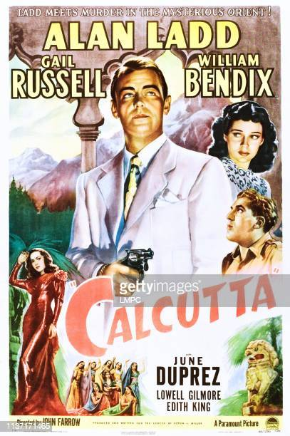 Calcutta poster Alan Ladd Gail Russell William Bendix June Duprez 1947