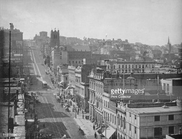 California Street San Francisco' circa 1897 One of the longest streets in San Francisco On independence from Spain in 1821 William Richardson erected...