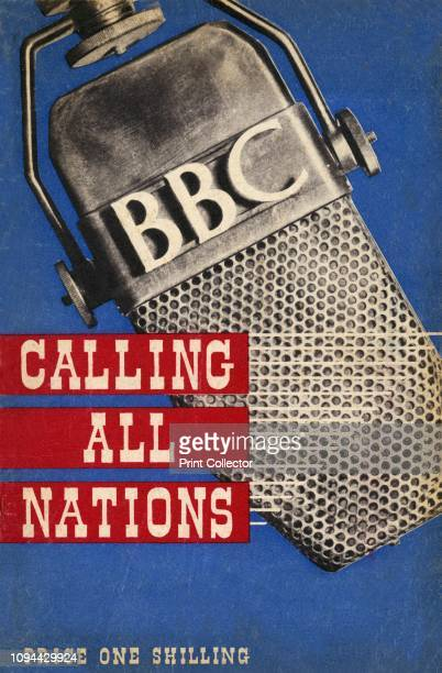 Calling All Nations front cover', 1942. From 'Calling All Nations', by T. O. Beachcroft. [The British Broadcasting Corporation, Wembley, The Sun...