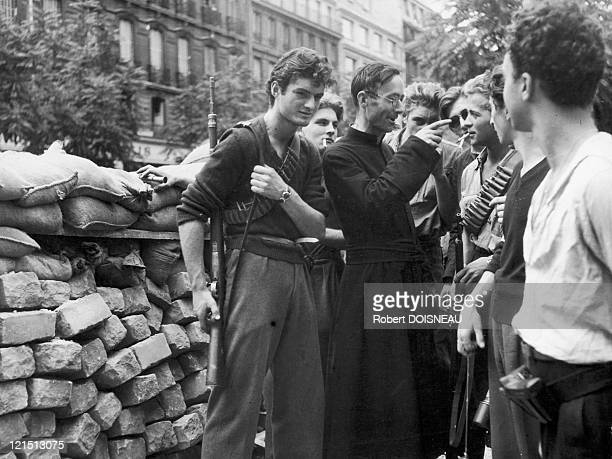 Camille Folliet The Resistant Priest Supporting And Advising The French Resistance Fighters In The Outpost Of The Parisian Barriers On August 1944...