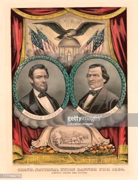 Campaign Banner for the Republican Ticket in 1864 Presidential Election featuring Portraits of US President Abraham Lincoln and Andrew Johnson Grand...