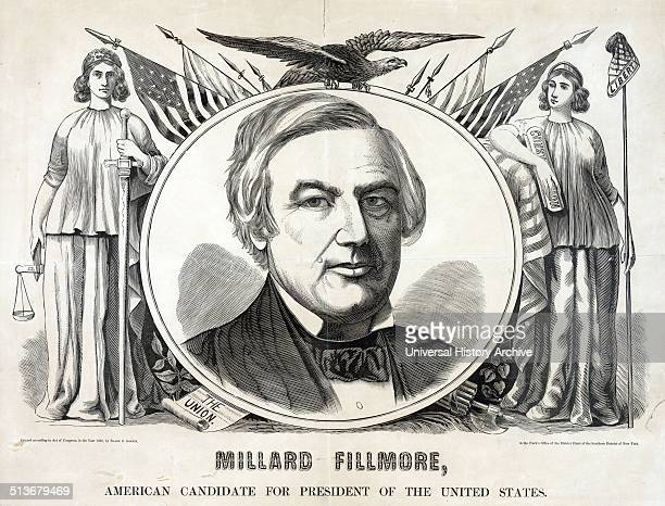 Campaign banner or poster for the Native American party's 1856 presidential candidate Millard Fillmore A bust portrait of Millard Fillmore appears in...