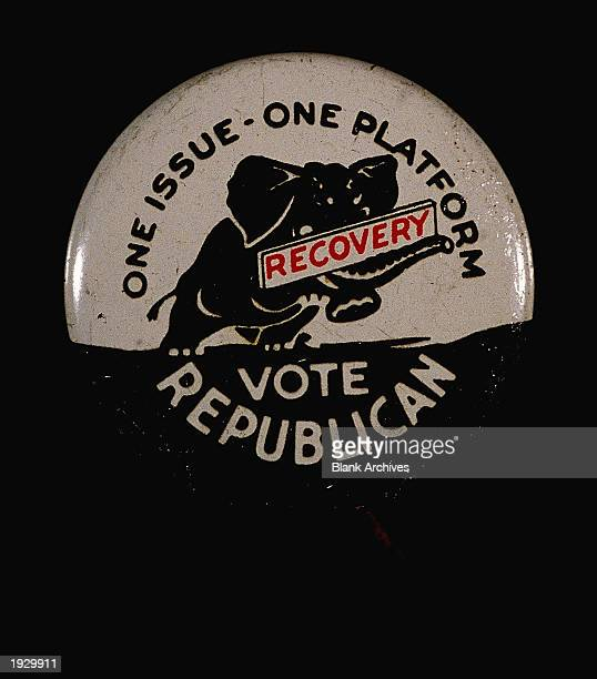 A campaign button from the 1932 United States presidential election with the slogan 'One Issue One Platform Recovery Vote Republican' Herbert Hoover...