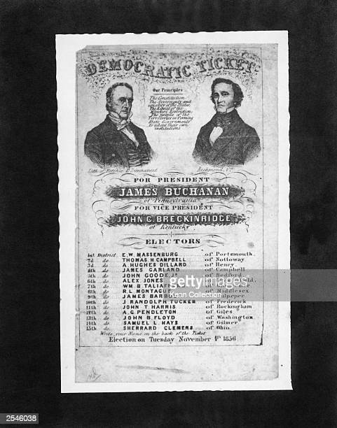 A campaign poster for the democratic ticket of the United States presidential election of 1856 promoting James Buchanan for president and John C...