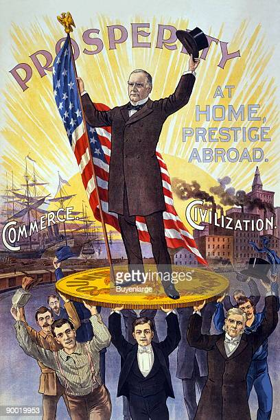 Campaign poster showing William McKinley holding US flag and standing on gold coin sound money held up by group of men in front of ships commerce and...