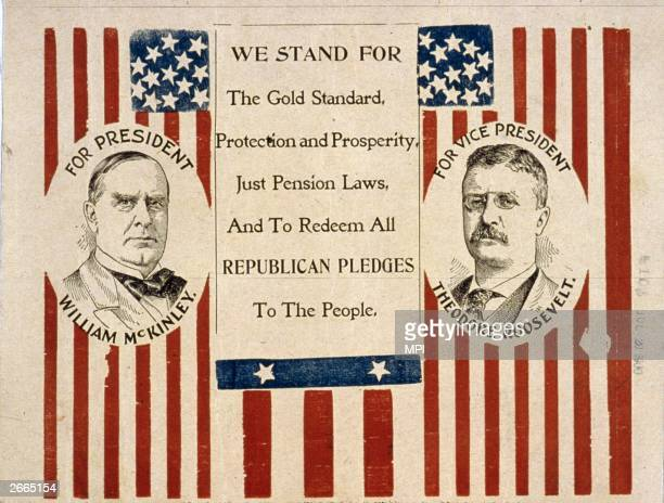 Campaign poster supporting the Republican candidate for President, William McKinley and his running mate Theodore Roosevelt .