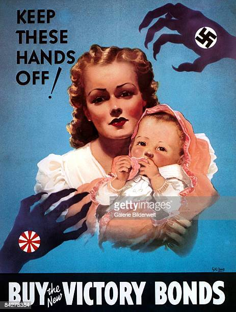A Canadian poster from World War II depicts a mother and baby menaced by clawed hands from Nazi Germany and Japan accompanied by the words 'Keep...
