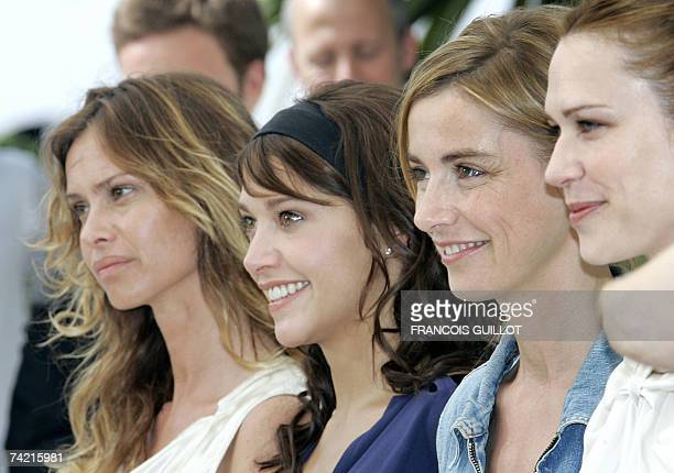 French actresses Agathe de La Fontaine Emma de Caunes Anne Consigny and Canadian actress MarieJose Croze pose 22 May 2007 during a photcall for the...