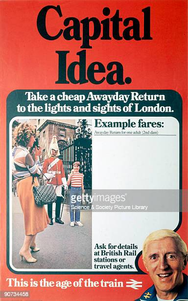 'Capital Idea Take a Cheap Awayday Return to the Lights and Sights of London� British Rail Awayday tickets promoted by Jimmy Saville
