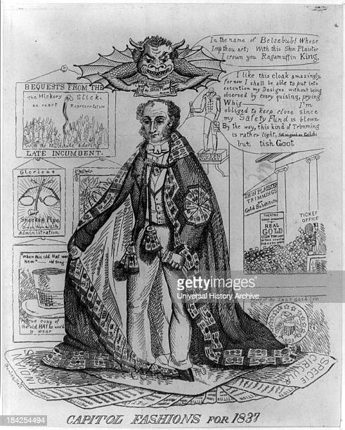 Capitol fashions for 1837 by Winston F J A caricature of President Martin Van Buren issued during the Panic of 1837 criticizing his continuation of...