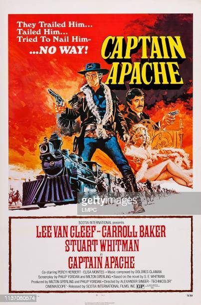 Captain Apache, poster, l-r: Lee Van Cleef, Stuart Whitman, Carroll Baker on poster art, 1971.