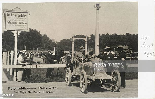 Car racing Paris Vienna The winner Marcel Renault in his racing car Photograph June 29th 1902 [Automobilrennen Paris Wien Der Sieger Marcel Renault...