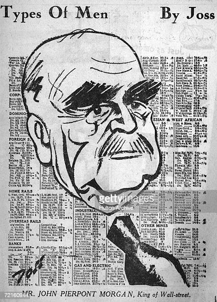 A caricature by Joss circa 1930 of American financier JP Morgan Jr with a background of a financial page and the caption 'Mr John Pierpont Morgan...