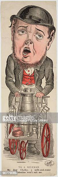 A caricature of a milkman shown with his milkcart which contains a milk churn and ladles The caption reads �My dear Chalky a milkandwater Valentine...