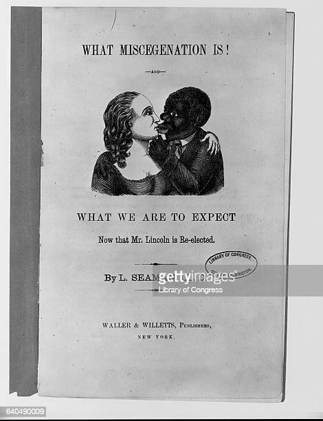 Caricatures of a white woman and African American man kissing adorn the title page of a book entitled What Miscegenation Is 1864