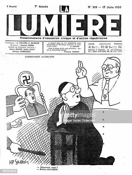 Cartoon about German catholics encouraged by pope Pius XI to recognize Hilter By HP Gassier 'La Lumiere' news weekly of civic education and...